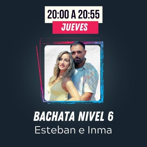 Bachata Nivel 6 Jueves